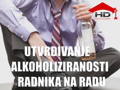 Priručnik: utvrđivanje alkoholiziranosti radnika na radu